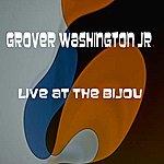 Grover Washington, Jr. Live At The Bijou