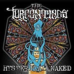 The Turpentines Hysterical Naked