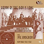 Duke Ellington & His Orchestra Happy As The Day Is Long (Feat. Ivie Anderson) [Duke Ellington & His Famous Orchestra, Vol. 1]