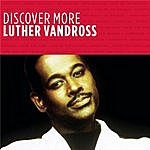 Luther Vandross Discover More