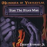 Earnest Stanberry Memories Of Yesteryear