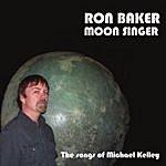 Ron Baker Moon Singer