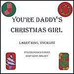Larry King You're Daddy's Christmas Girl - Single