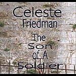 Celeste Friedman The Son Of A Soldier