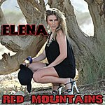 Elena Red Mountains (Single)