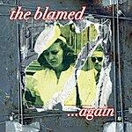 The Blamed …again