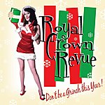 Royal Crown Revue Don't Be A Grinch This Year