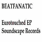 Beatfanatic Eurotouched