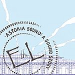 eL Astoria Sound; A Sound Story