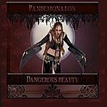 Pandemonaeon Dangerous Beauty