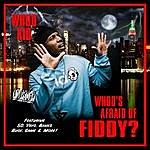 DJ Whoo Kid Whoo's Afraid Of Fiddy