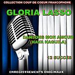 Gloria Lasso Collection Coup De Coeur Francophone - Dansons Mon Amour (Hava Naguila)