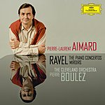 Cleveland Orchestra Ravel: The Piano Concertos; Miroirs
