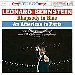 "Leonard Bernstein Gershwin: Rhapsody In Blue; An American In Paris & Bernstein: Symphonic Dances From ""West Side Story""; Symphonic Suite From ""On The Waterfront"""