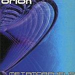 Orion Metamorpheus