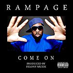 Rampage Come On - Single
