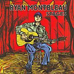 Ryan Montbleau Stages