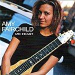 Amy Fairchild Mr Heart