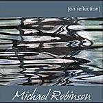 Michael Robinson On Reflection