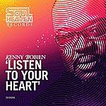 Kenny Bobien Listen To Your Heart