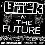 Young Buck Back For The Streets 1