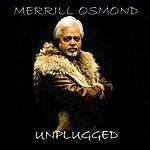 Merrill Osmond Unplugged