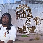 Mikey General Born To Rule