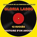 Gloria Lasso Gloria Lasso - Histoire D'un Amour