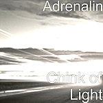 Adrenalin Chink Of Light - Single