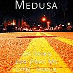 Medusa Lay Down Low (Feat. MC Lyte) - Single