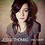 Jesse Thomas You I Want (Radio Edit) - Single