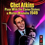 Chet Atkins Plays With The Carter Sisters & Mother Maybelle 1949