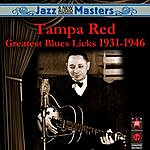 Tampa Red Greatest Blues Licks 1931-1946