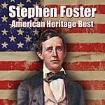 Stephen Foster American Heritage Best