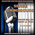 Serge Gainsbourg Serge Gainsbourg: Douze Belles Dans La Peau