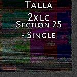 Talla 2XLC Section 25 - Single