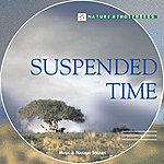 Vincent Bruley Nature Atmosphere: Suspended Time