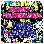 Aquasky Living Legends (Trackitdown Exclusive Version)