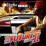 Jody Breeze Welcome To The Future II
