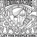 Vending Machine Let The People Sing