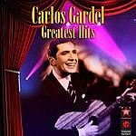 Carlos Gardel Greatest Hits
