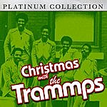 The Trammps Christmas With The Trammps