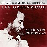 Lee Greenwood Lee Greenwood - A Country Christmas