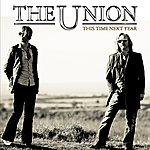 The Union This Time Next Year (Live At Islington Academy)