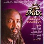 Freddie McGregor Jet Star Reggae Max Presents.......Freddie Mcgregor