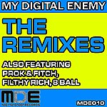 My Digital Enemy The Remixes