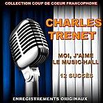 Charles Trenet Charles Trenet - Moi, J'aime Le Music-Hall
