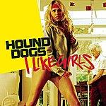 Hound Dogs I Like Girls