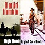 Dimitri Tiomkin High Noon - Original Soundtrack