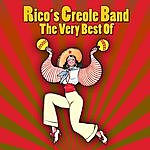 Rico's Creole Band The Very Best Of